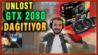 UNLOST RTX2080 DAĞITIYOR  BERK RİP TEPE TEK ATIYOR EFSANE MAÇ