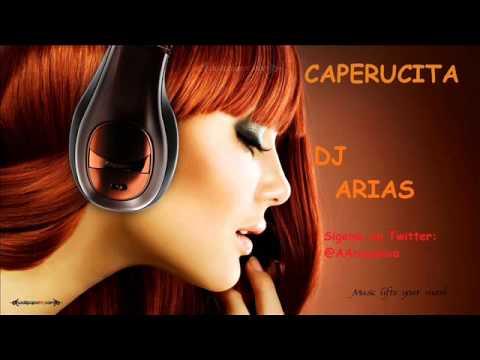 Caperucita   DJ ARIAS