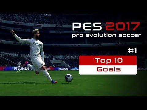 Pes2017 - Top 10 Goals Compilation #1   ...