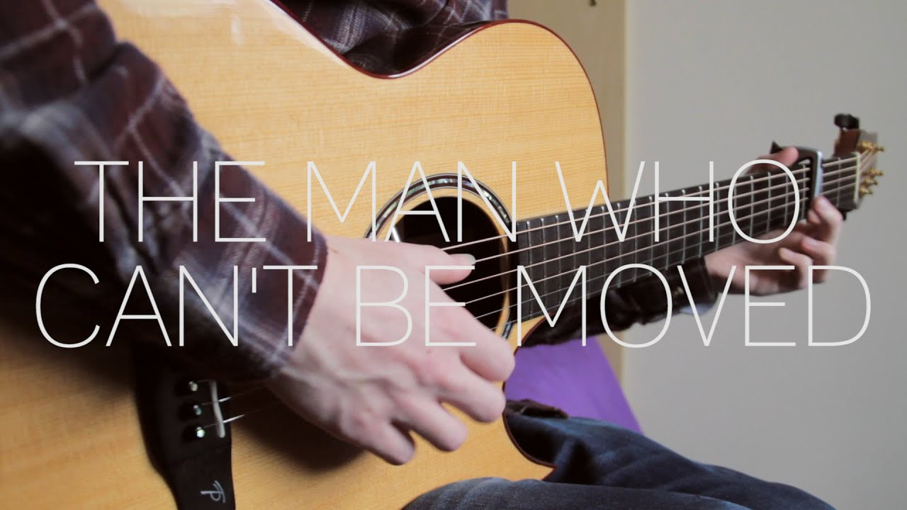 The Script The Man Who Cant Be Moved Fingerstyle Guitar Cover By James Bartholomew