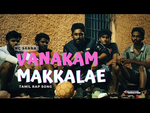 MC Sanna A.K.A Chennai Hustla  - Vanakam - Intro ( Chennai Tamil Rap )