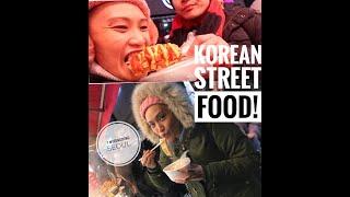 KOREAN STREET FOOD in Myeongdong