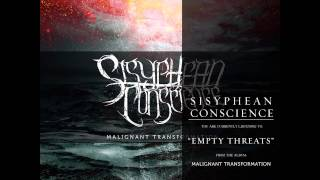 Sisyphean Conscience | Empty Threats [OFFICIAL SONG STREAM]
