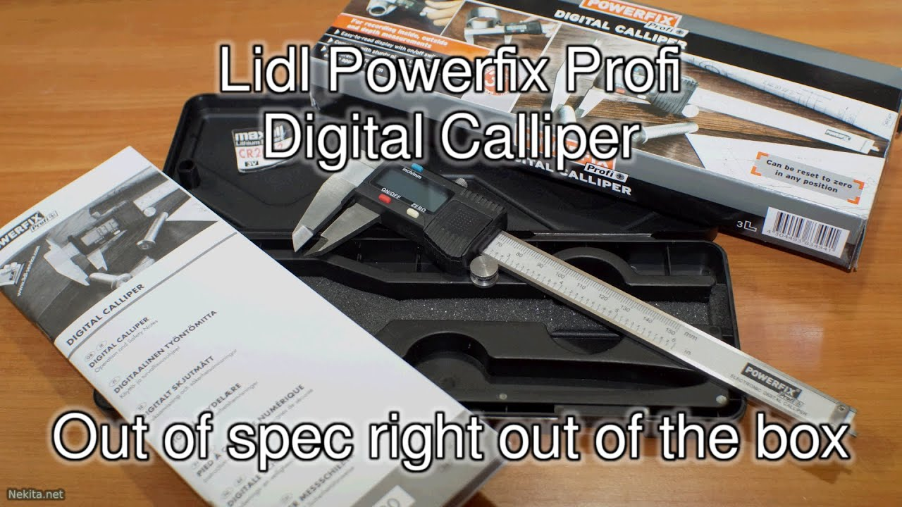 Lidl Digital Calliper Out Of Spec Right Out Of The Box
