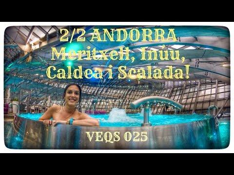 2/2 ANDORRA: Meritxell, Inúu, Caldea, Scalada