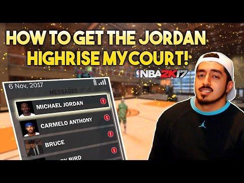 HOW TO GET JORDAN'S HIGHRISE MyCOURT in NBA2K17! (CONFIRMED)