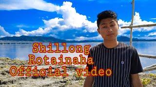 Shillong Rotainaha Official video Garo rap song 2019