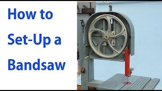 How To Setup A Bandsaw: Beginners #4 By Woodworkweb
