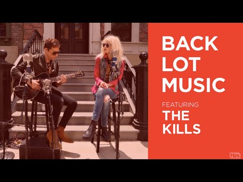 """The Kills Live """"Hum For Your Buzz"""" Backlot Music"""