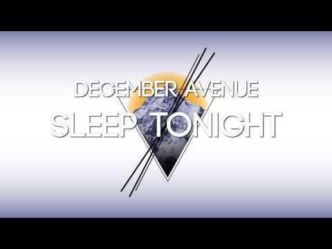 December Avenue - Sleep Tonight
