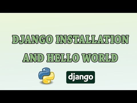 Django tutorial, installation and hello world