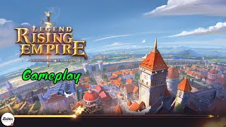 Legend: Rising Empire - Gameplay - New Mobile Strategy Games 2018 (Android-iOS)