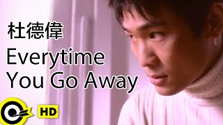 杜德偉 Alex To【Every time you go away】Official Music Video