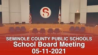 SCPS School Board Meeting - 05-11-2021
