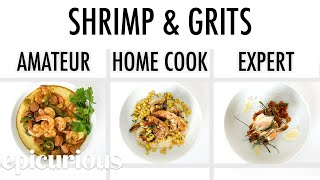 4 Levels of Shrimp & Grits: Amateur to Food Scientist