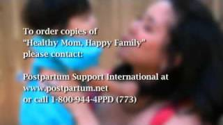 Healthy Mom, Happy Family: Understanding Pregnancy and Postpartum Mood and Anxiety Disorders
