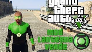 GTA V PC - MOD GREEN LANTERN - LANTERNA VERDE