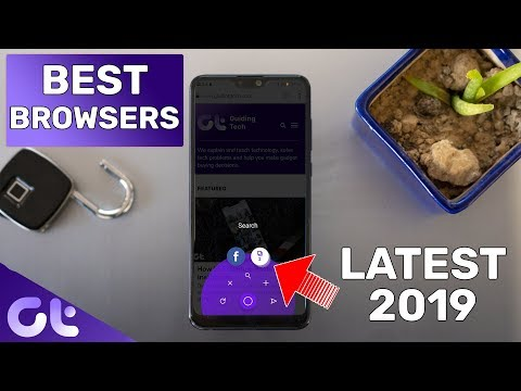 Top 5 Coolest And Most Unique Browsers For Android | 2019