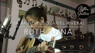Sa Aking Puso (Ariel Rivera) Cover - Ruth Anna