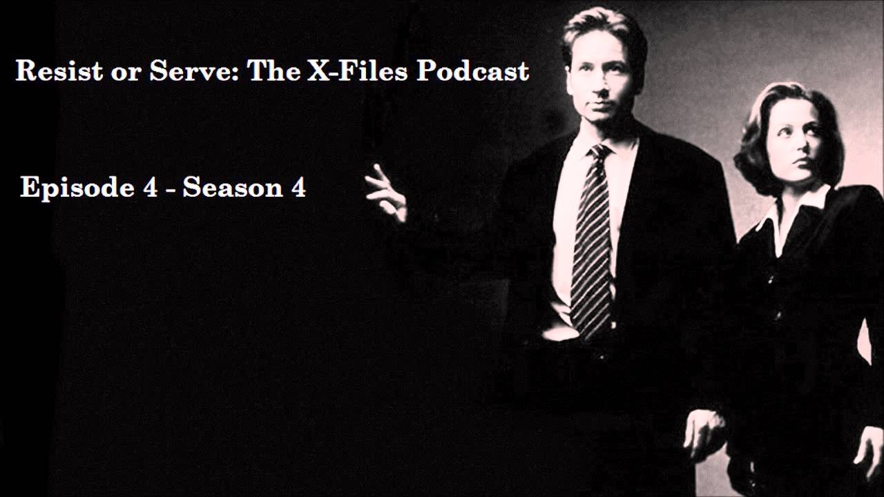 Download Resist or Serve: The X-Files Podcast - Episode 4 (Season 4)