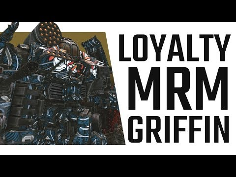 Loyalty MRM Griffin GRF-5M(L) - Mechwarrior Online The Daily Dose #357