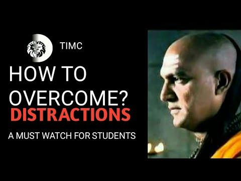 EXAM MOTIVATION OVERCOME DISTRACTIONS Chanakya Motivation [Timc ]