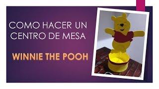 Centro de Mesa Winnie Pooh en Goma Eva reciclando un CD