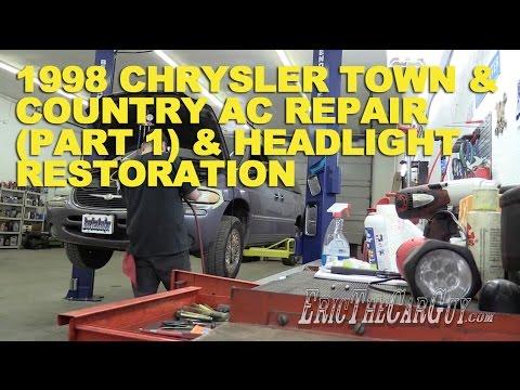 1998 Chrysler Town & Country AC Repair (Part 1) & Headlight Restoration -Fixing it Forward