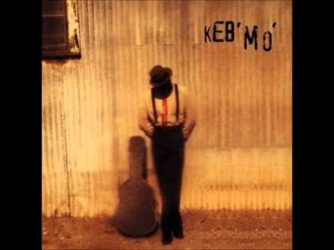 Keb Mo Am I Wrong
