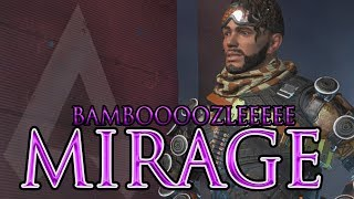 Apex Legends : Mirage | Bamboozlerrr