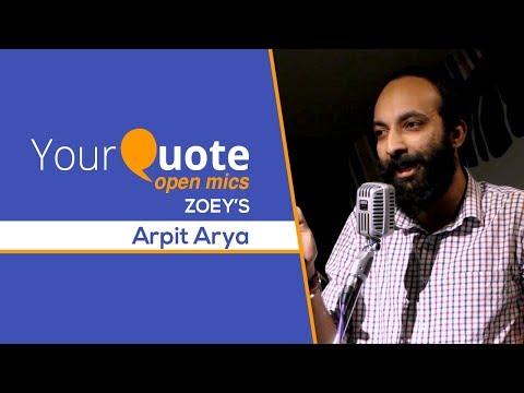 'Kuch Bikhra Sa Pada Hoon' & More By Arpit Arya   Hindi Shayari   YourQuote - Zoey's (Open Mic 1)