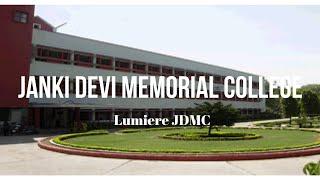 Our College - Janki Devi Memorial College | Lumiere JDMC