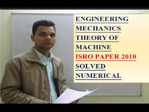 ISRO /2010 /SOLVED /PAPER /NUMERICALS /mechanics /theory of machine /engineering