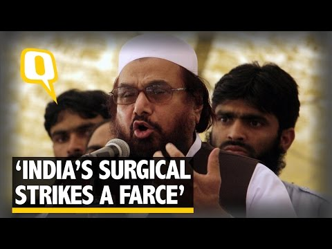 The Quint: India's Surgical Strikes Nothing More Than Drama: Hafiz Saeed