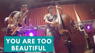 You Are Too Beautiful (by Richard Rodgers) Tenor Saxophone / Contrabass jazz duo