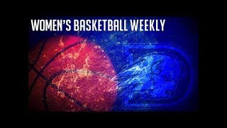 2018-19 WBB Weekly - Episode 2 (12/3/18)