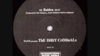 The Dirty Criminals - Raiden