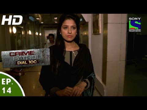 Crime Patrol Dial 100 - क्राइम पेट्रोल - Krodh - Episode 14 - 12nd November, 2015