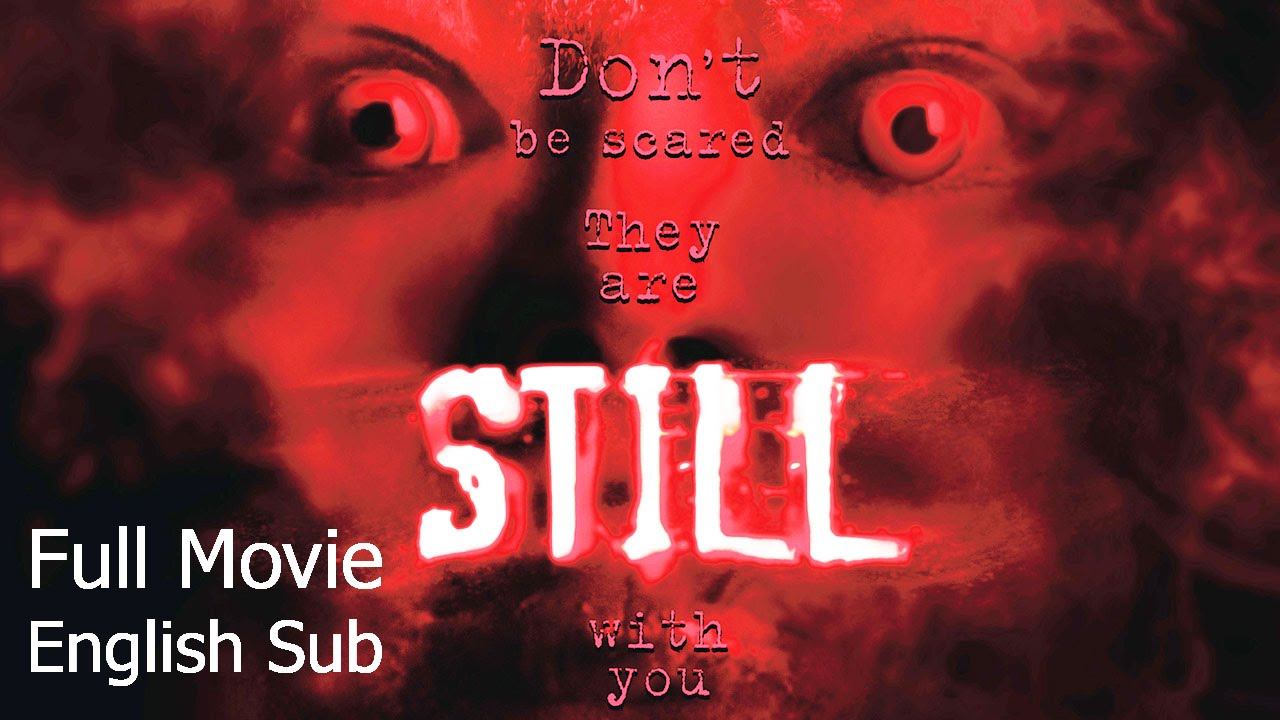 Thai Horror Movie : Still [English Subtitle] Full Thai Movie