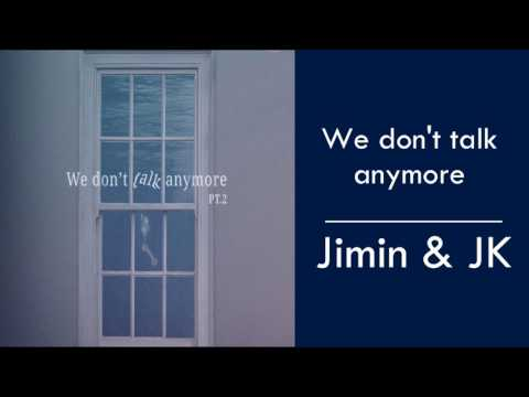 jimin-&-jk-(bts)-we-don't-talk-anymore-(mp3-+-download)