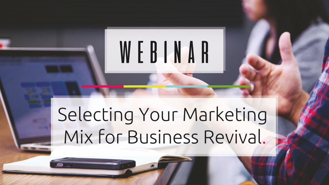 Selecting Your Marketing Mix for Business Revival – 02/06/2020