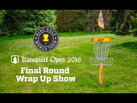 2016 Konopiste Open - Final Round Wrap Up Show