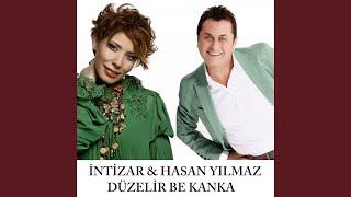 Duzelir Be Kanka  feat  Hasan Yilmaz  Resimi