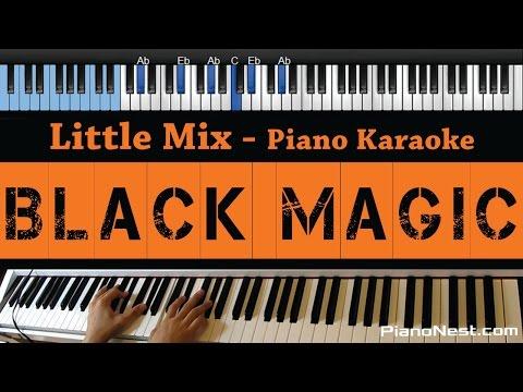 Little Mix - Black Magic - LOWER Key (Piano Karaoke / Sing Along / Cover with Lyrics)