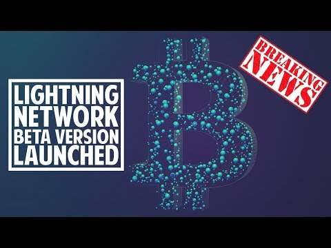 BREAKING NEWS: Bitcoin's Lightning Network Beta Launched!