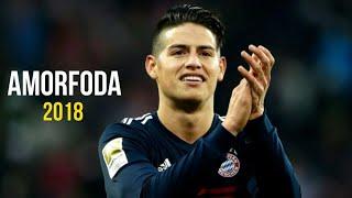 James Rodriguez | Amorfoda [Remix] | Goals & Skills | 2018 ᴴᴰ