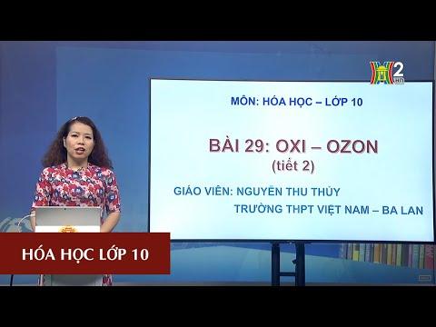 MÔN HÓA HỌC - LỚP 10   OXI - OZON (TIẾT 2)   13H30 NGÀY 07.04.2020   HANOITV