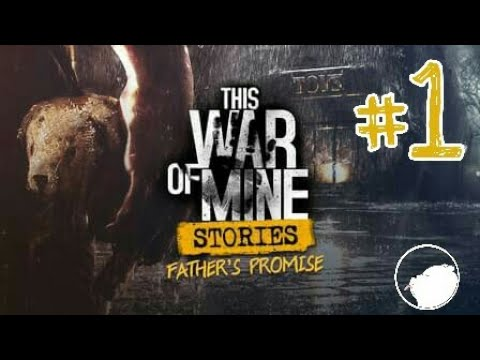 This War of Mine Stories (Father Promise) #1 |
