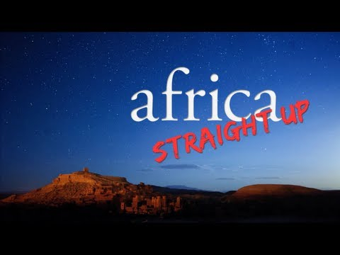 Africa Straight Up - Official Film
