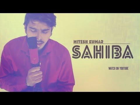 Sahiba Full Video (HD)   Phillauri   Romy, Pawni Pandey   Nitesh Kumar   Cover Song
